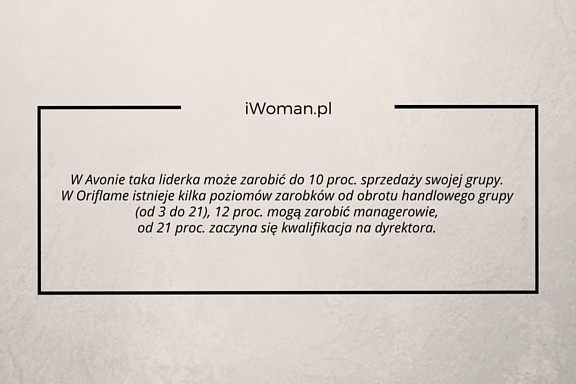 iWoman.pl: Zarobki w Avon i Oriflame